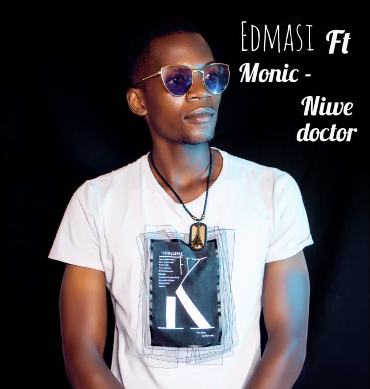 Edmasi Ft. Monic Niwe Doctor