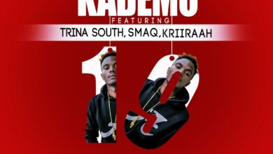 Kademo Ft. Trina South SmaQ Kriiraah 19