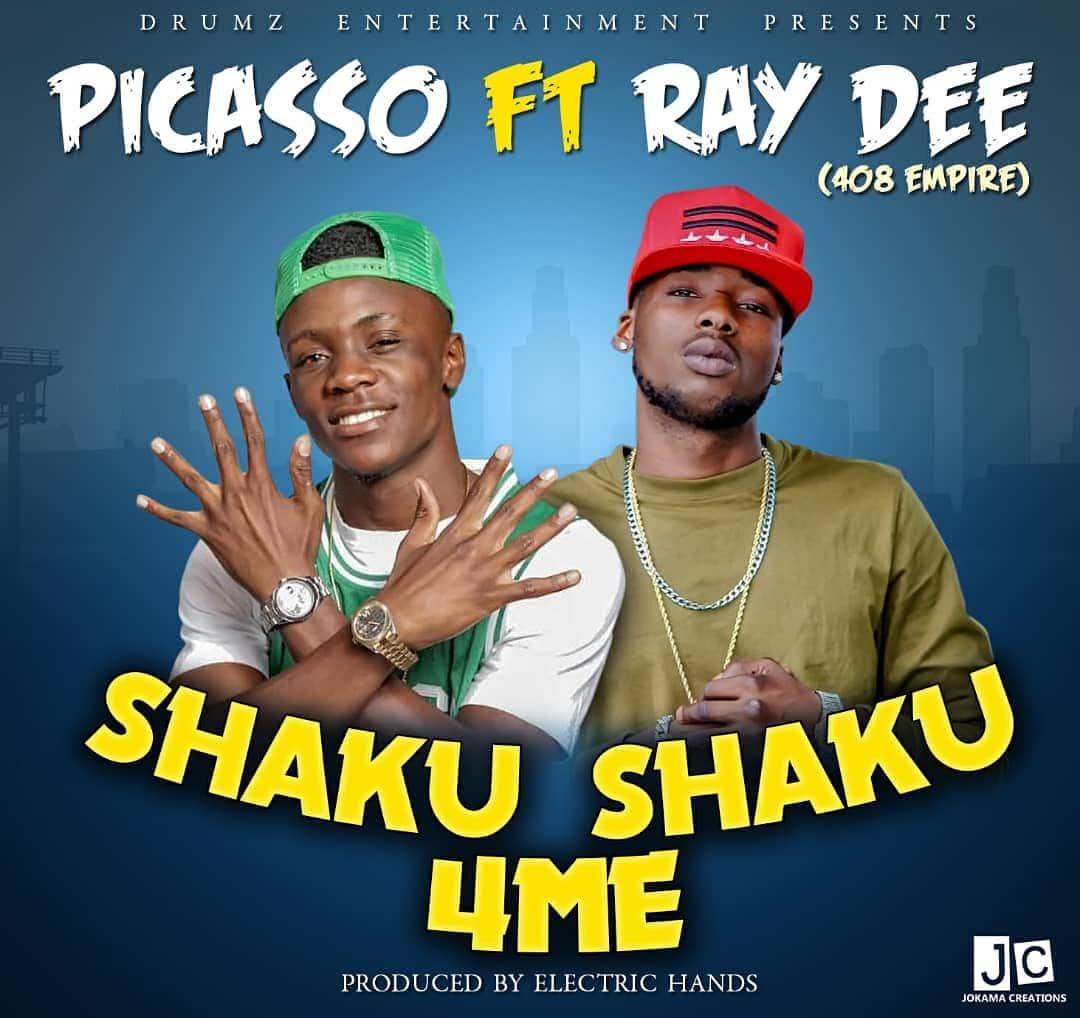 Picasso Ft. Ray Dee 408 Empire Shaku Shaku 4 Me