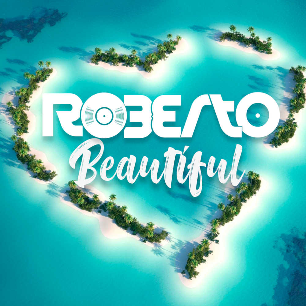 Roberto Beautiful
