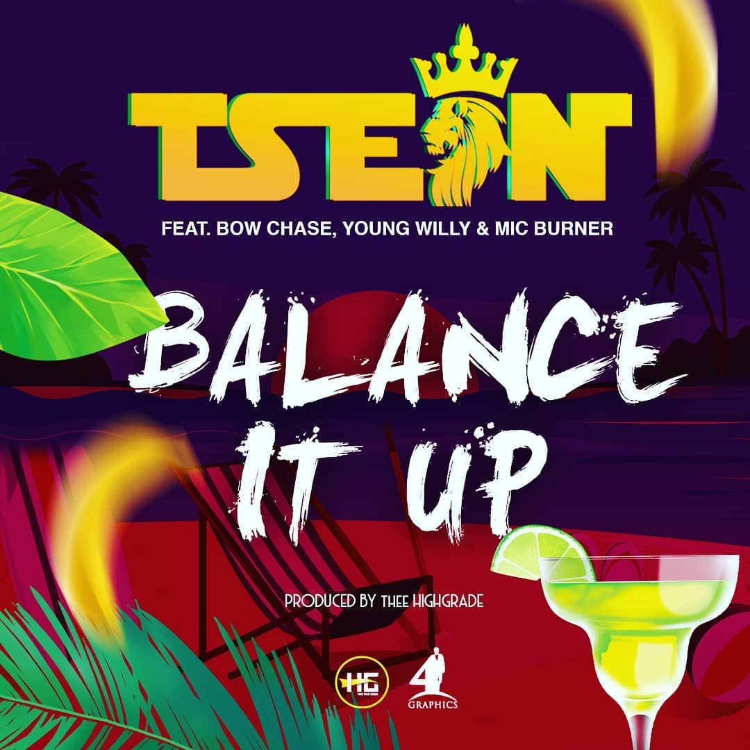 T Sean Ft. Bow Chase Young Willy Mic Burner Balance It Up