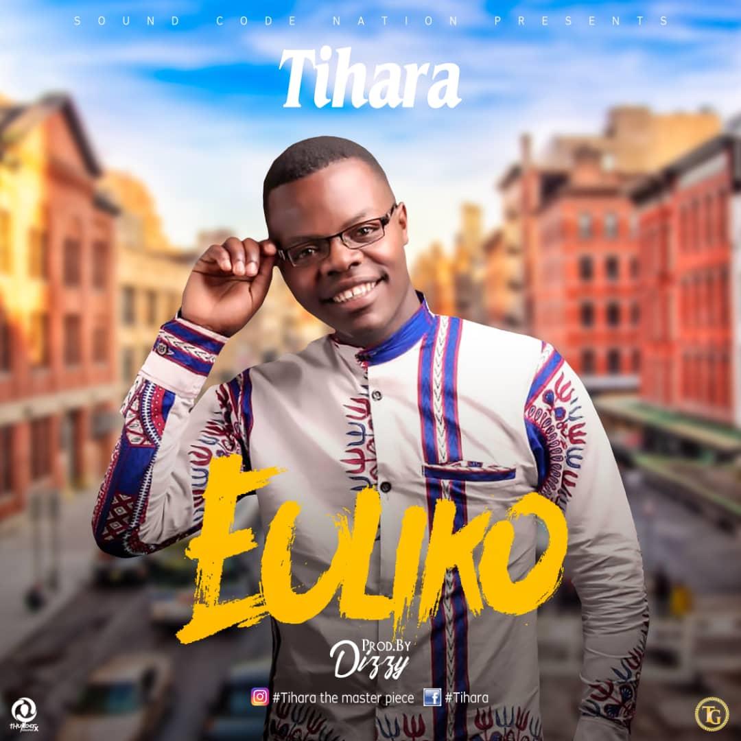 Tihara Euliko Prod. By Dizzy