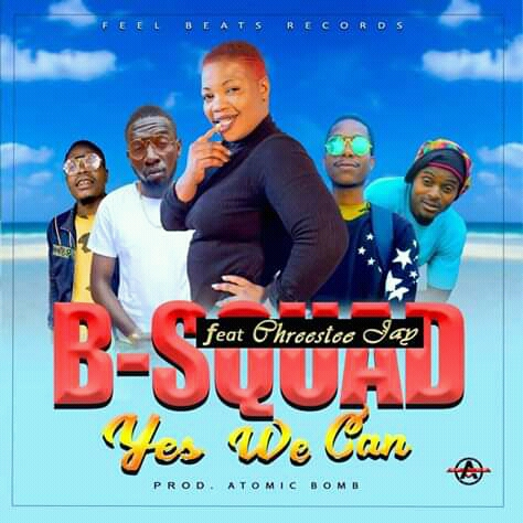 B Squard Ft. Chreestee Jay Yes We Can