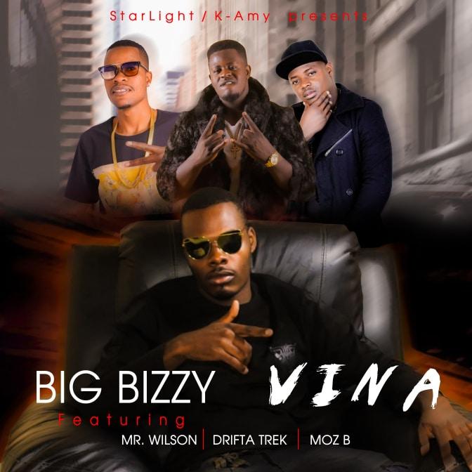 Big Bizzy Ft. Mr Wilson Drifta Trek Moz B Vina