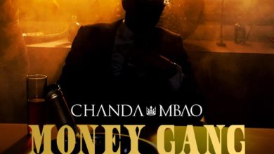 Photo of Chanda Mbao Ft. Gemini Major – Money Gang