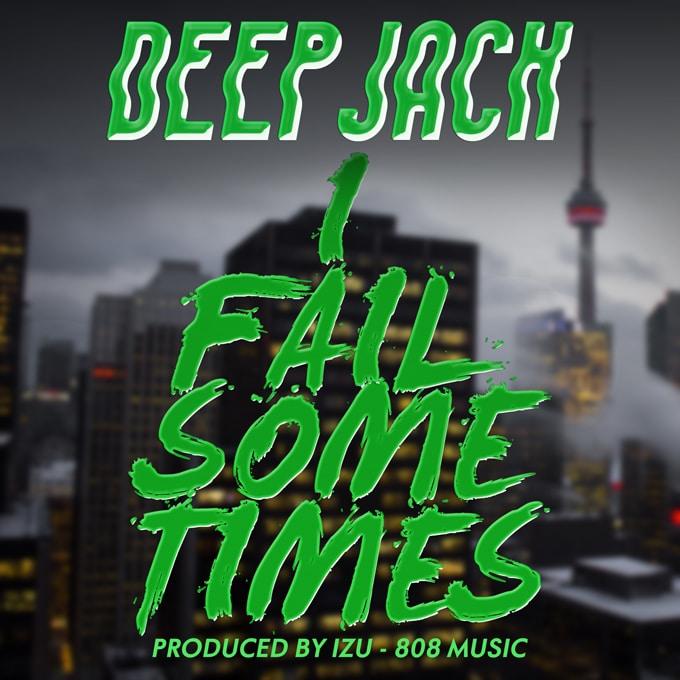 Deep Jack I Fail Sometimes