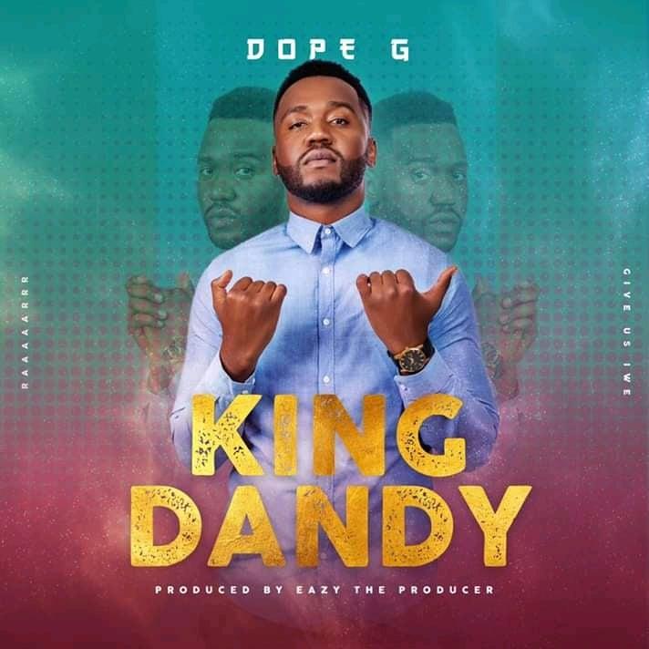 Dope G King Dandy