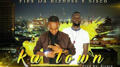 Flex Da Bizness X Sisco Ka Town