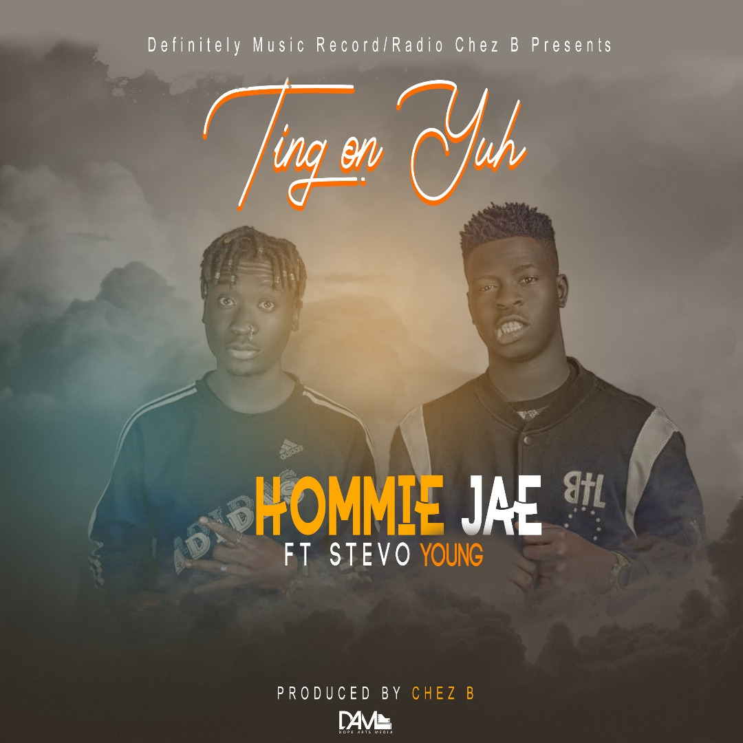 Hommie Jae Ft. Stevo Young Ting On Yuh