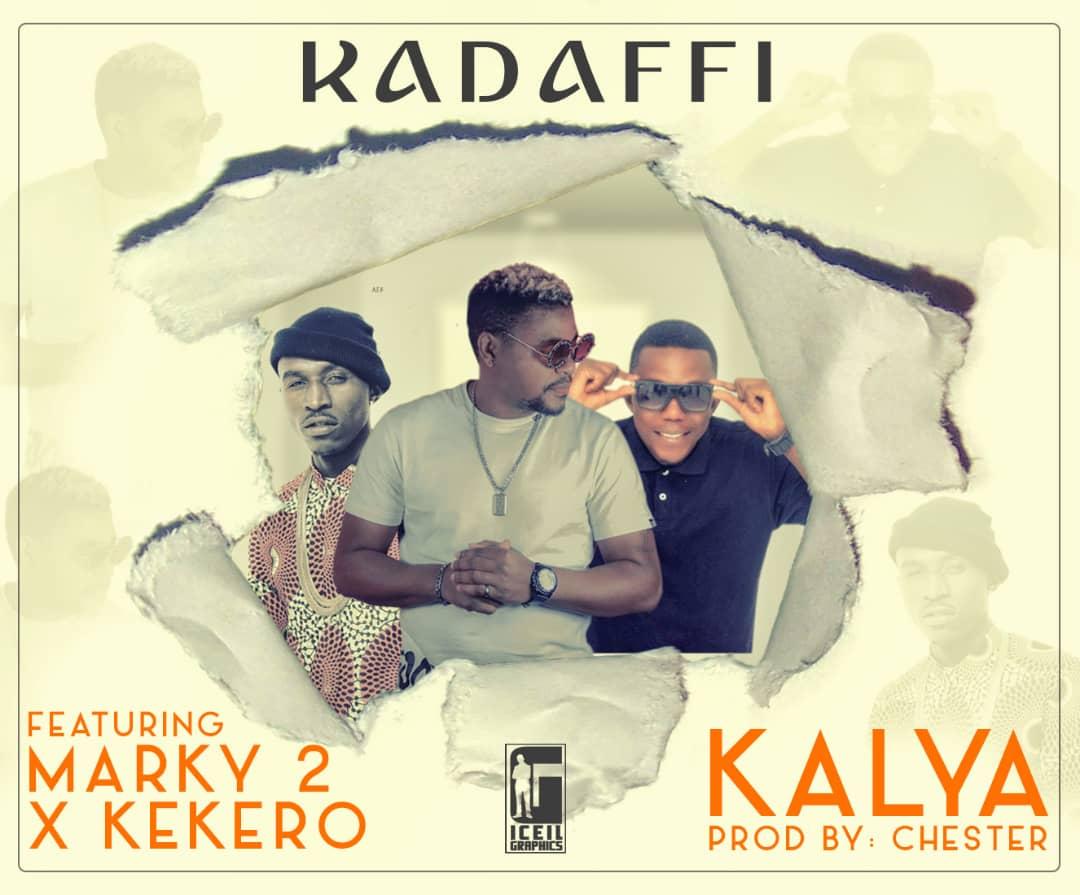 Kadaffi Ft. Macky 2 Kekero – Kalya