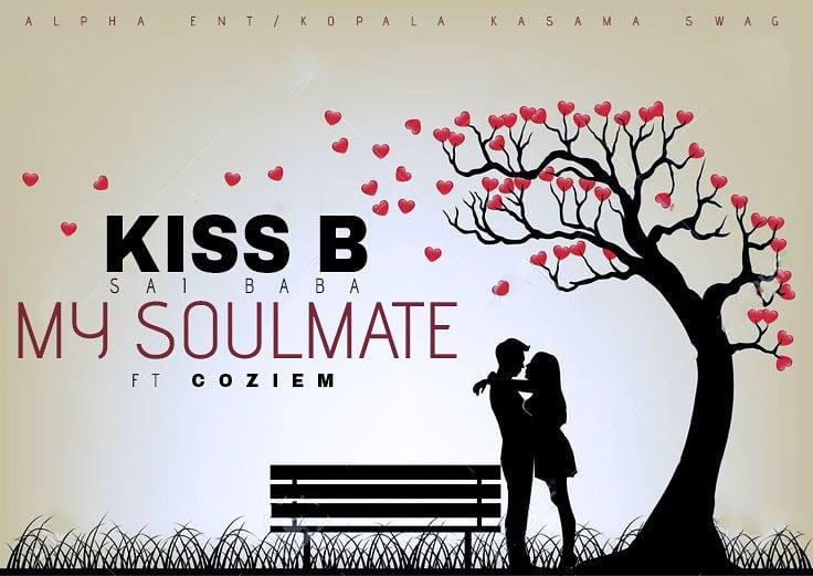 Kiss B Sai Baba Ft  Coziem - My Soul Mate | ZambianPlay