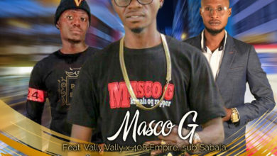 Photo of Masco G X (408 Empire) Sub Sabala X Vally Vally – Lelo Nshaye