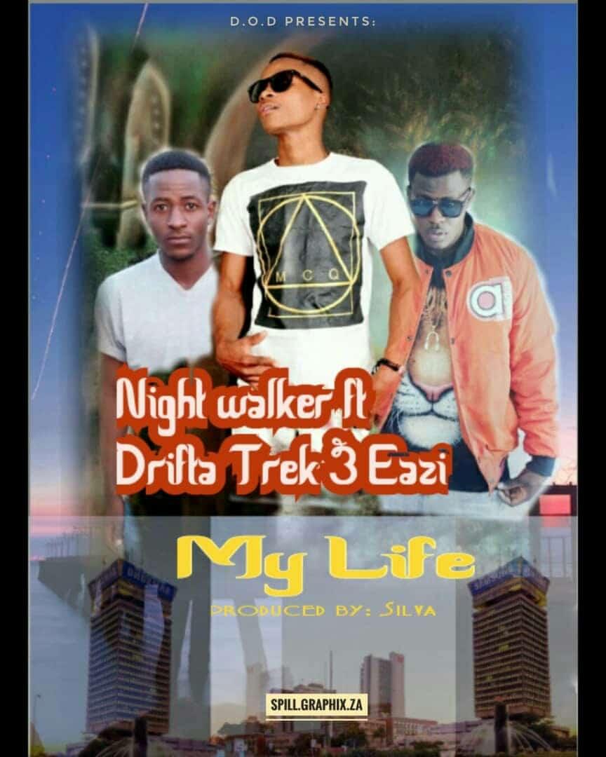 Night Walker Ft. Drifta Trek My Life