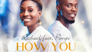 Racheal Nanyangwe Ft. Pompi How You Love Me