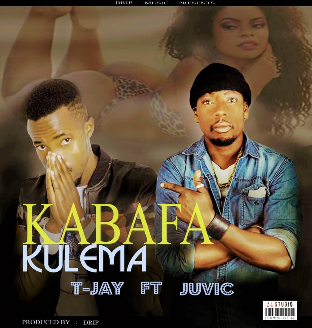 T Jay Ft. Juvic Kabafa Kulema