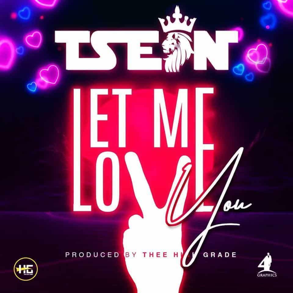 T Sean Let Me Love You