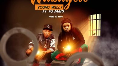 Photo of Young Willy Ft. Yo Maps – Wakayele (Prod. By Yo Maps)
