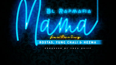 Photo of BL Rapmafia Ft. Rostas, Yung Chali & Hezma – Mama