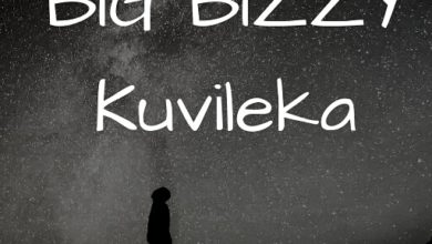 Photo of Big Bizzy – Kuvileka (Prod. By Big Bizzy)