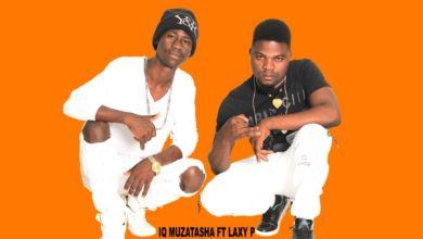 IQ Muzatasha Ft. Lax P Kusoba Kwachito