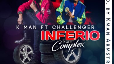 Photo of K Man Ft. Challenger – Inferio Complex