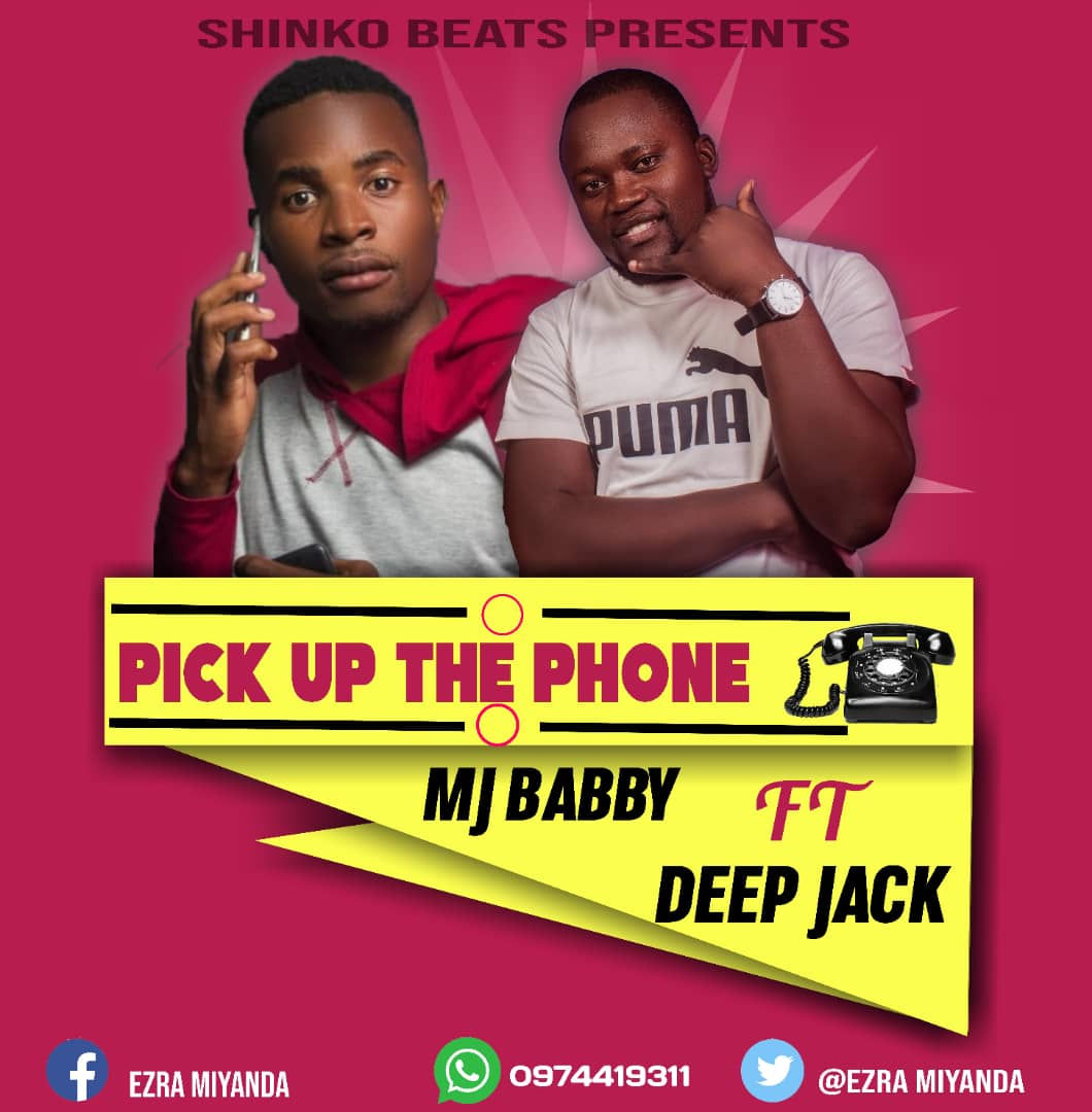 MJ Babby Ft. Deep Jack Pick Up The Phone