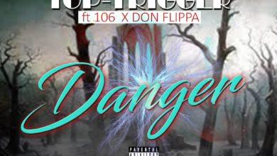 Top Trigger Ft. 106 Don Flippa Danger