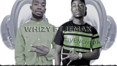 Whizy Ft. Jemax Nshilala