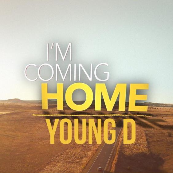 Young D Im Coming Home