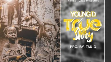 Photo of Young D – True Story (Prod. By Tau G)