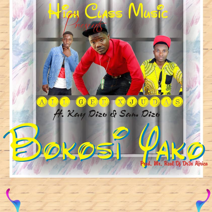 All Gee xJudas Ft. Kay Dizo Samdzo Bokosi Yako