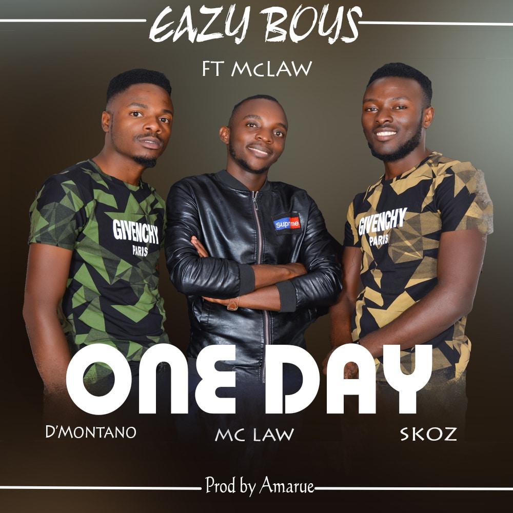 Eazy Boyz Ft. Mclaw One Day