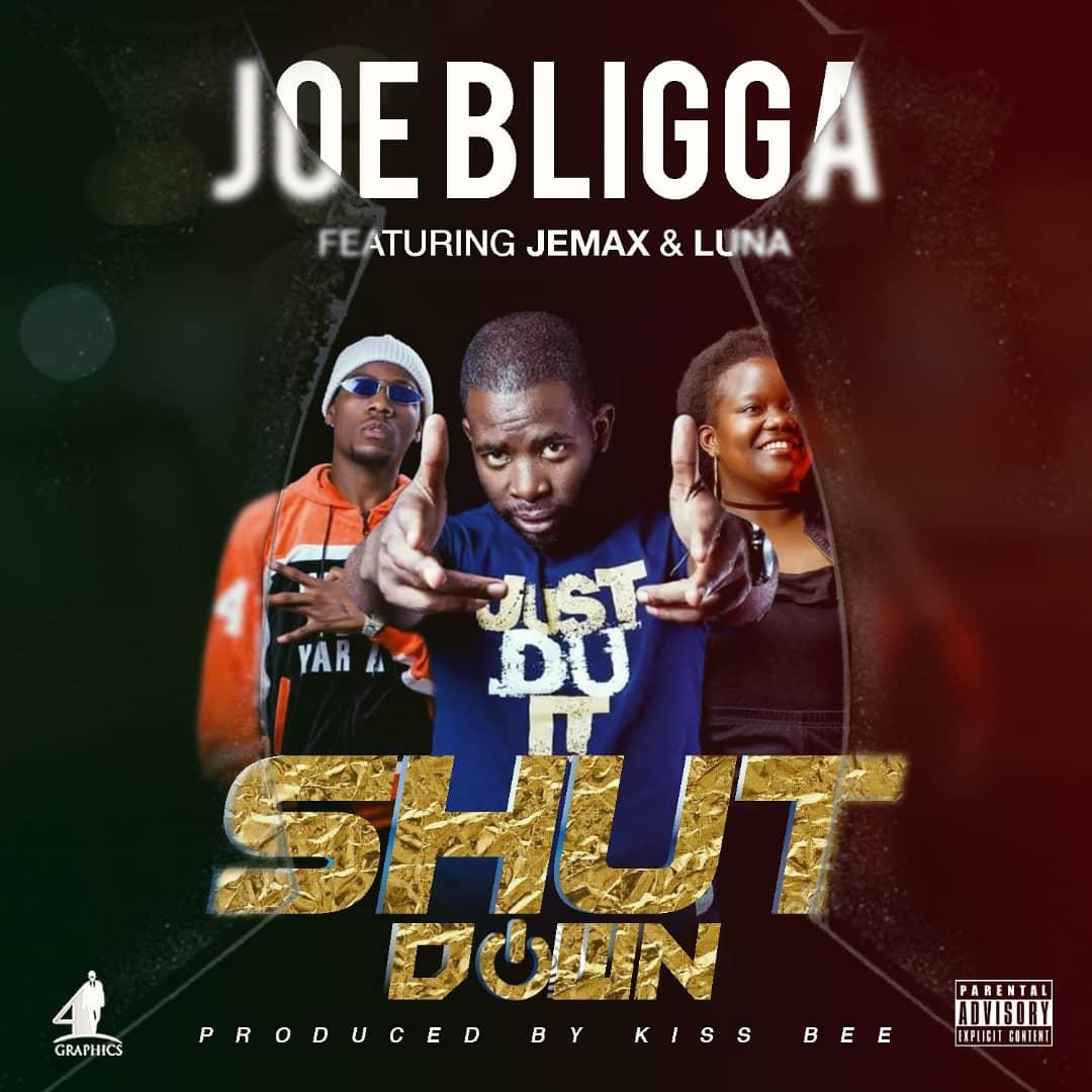 Joe Bligga Ft. Jemax Luna Shut Down