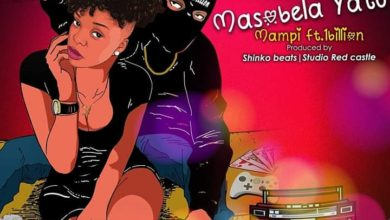 Photo of Mampi Ft. 1Billion – Masobela Yatu (Prod. By Shinko Beats)
