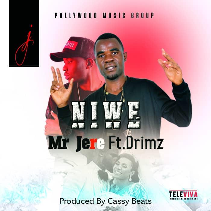 Mr Jere Ft. Drimz Niwe