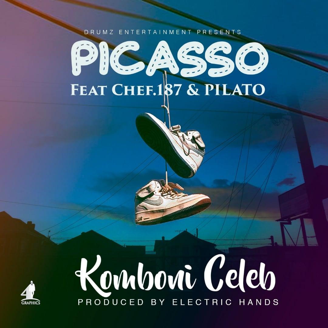 Picasso Ft. Chef 187 Pilato Komboni Celeb