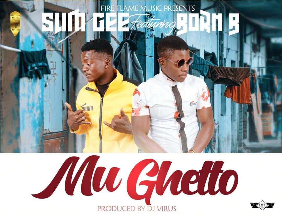 Slim G X Born B Mu Ghetto