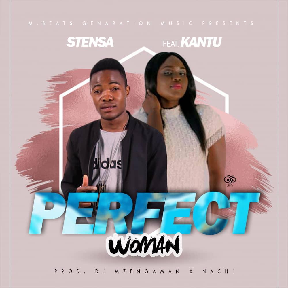 Stensa Ft. Kantu Perfect Woman
