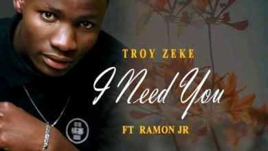 Troy Zeke Ft. Ramon Jr I Need You