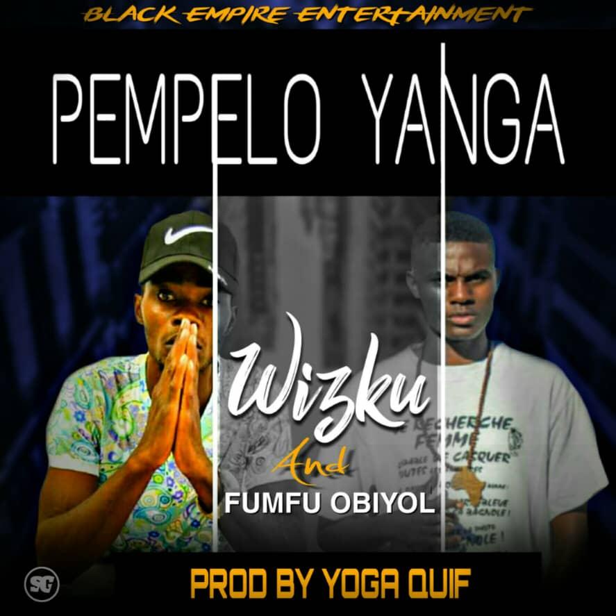 Wizku Fumfu Obiyol Pempelo Yanga