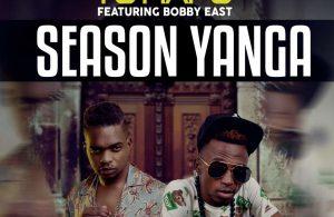 Yo Maps Ft Bobby East - Season Yanga