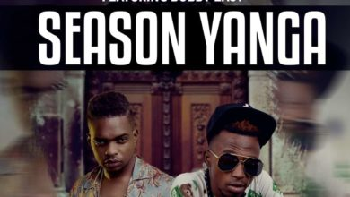Yo Maps Ft. Bobby East Season Yanga