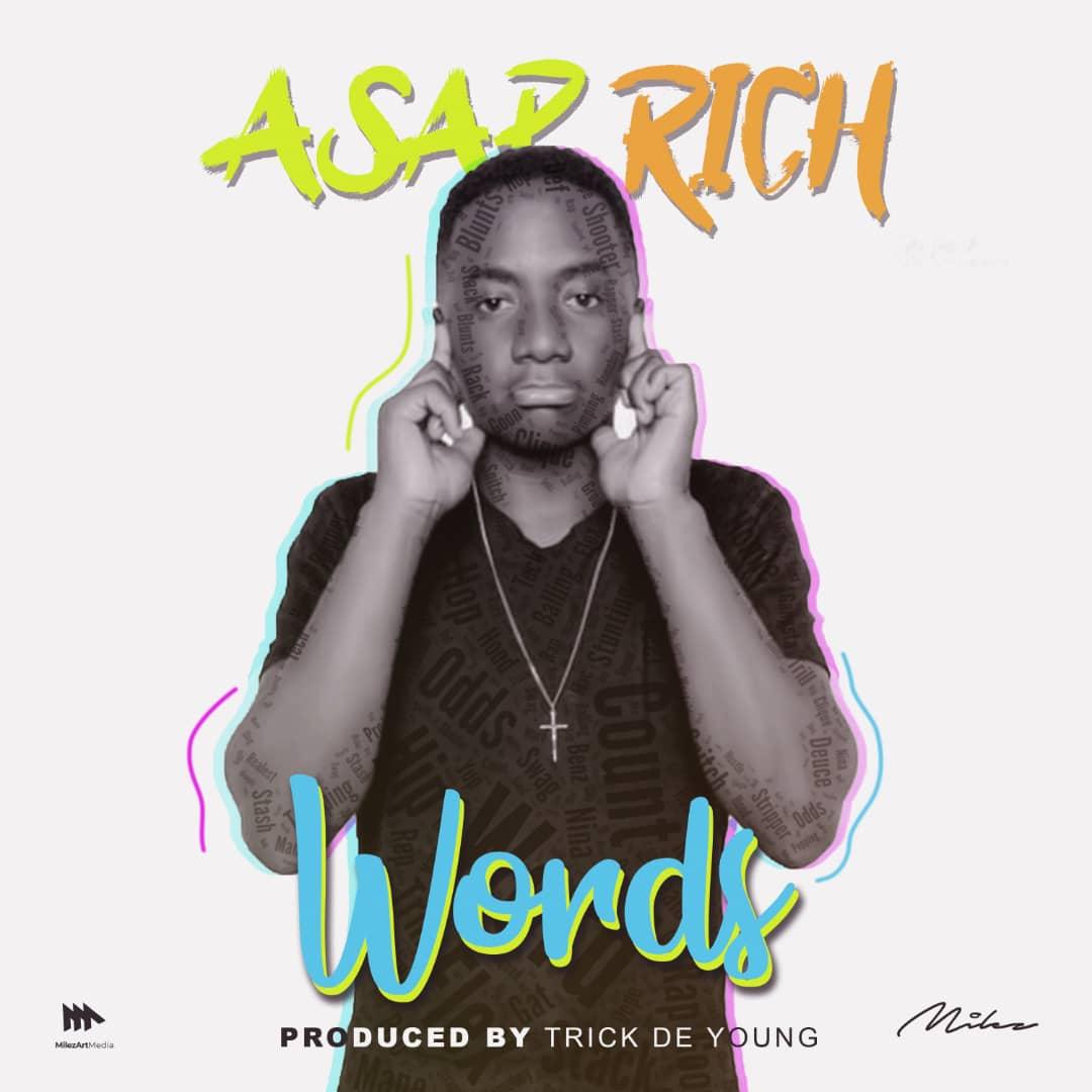 Asap Rich Words