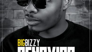 Big Bizzy Ft. Dimpo Williams Ben Da Futures Daxon Behavior