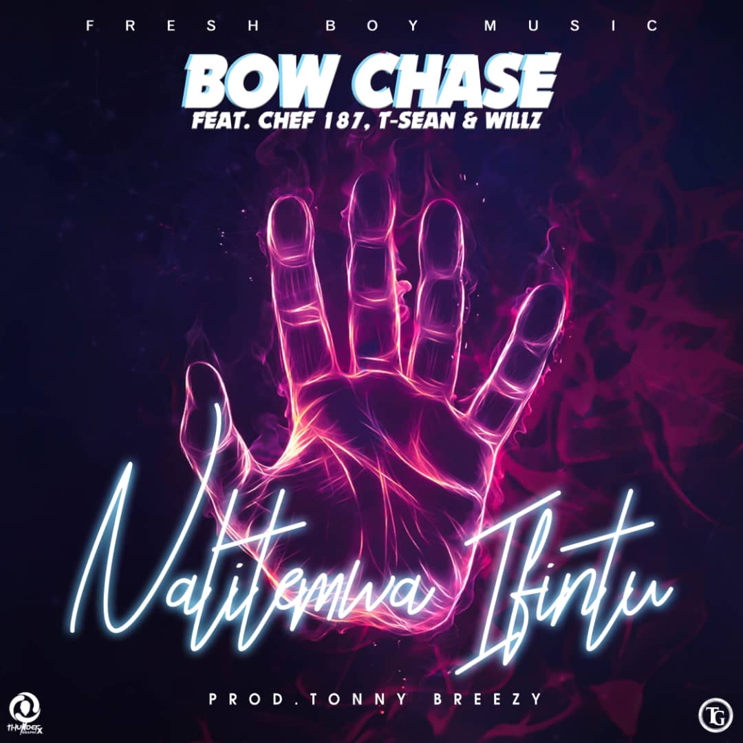 Bow Chase Ft. Chef 187 T Sean Willz Nalitemwa Ifintu