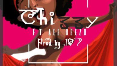 Photo of Chizzy Ft. Aee Beezo – Ubwalwa (Prod. By 107)