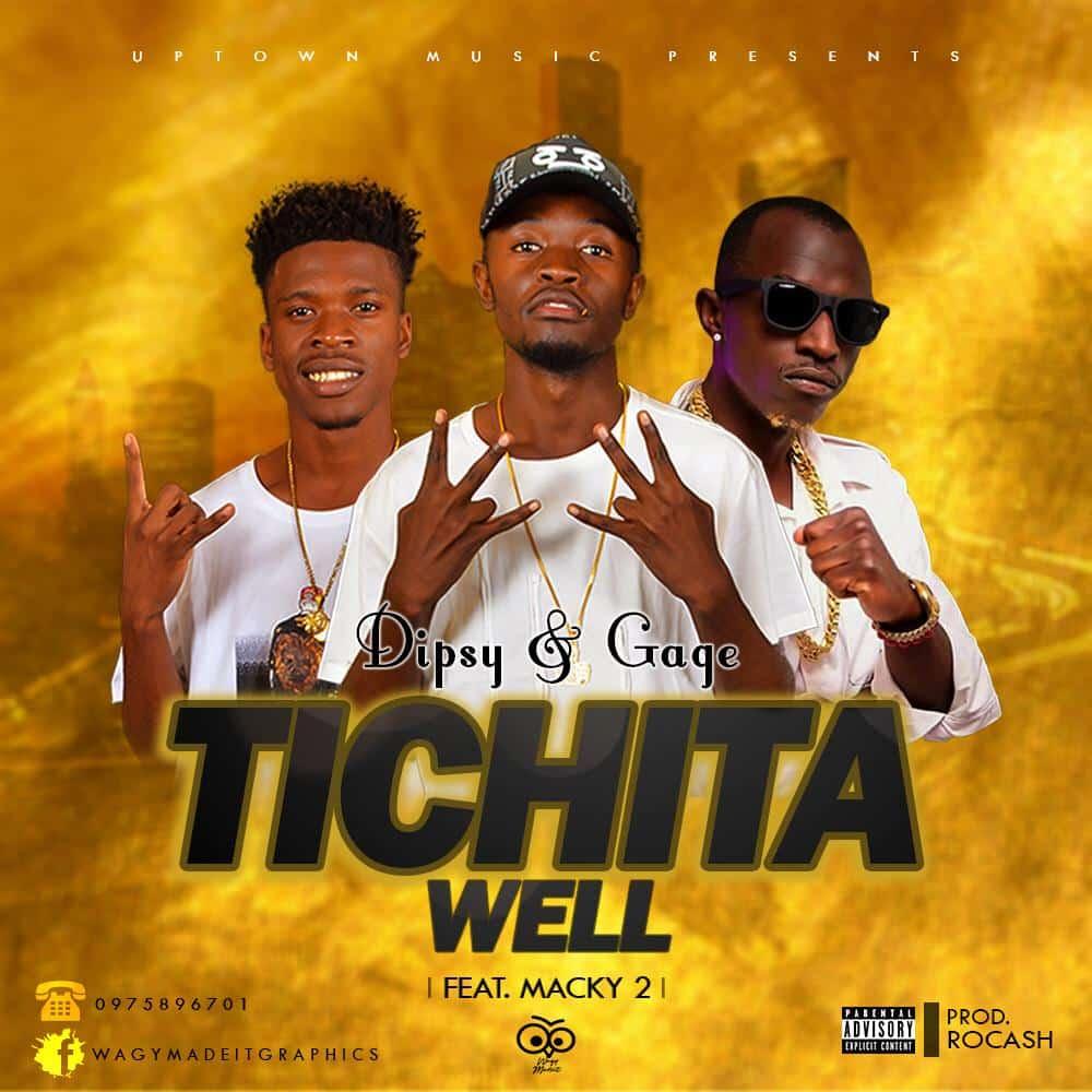 Dipsy Gage Ft. Macky 2 Tichita Well