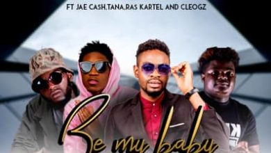 Photo of Jason Ft. Jae Cash, Tana, Ras Kartel & CleoGz – Be My Baby
