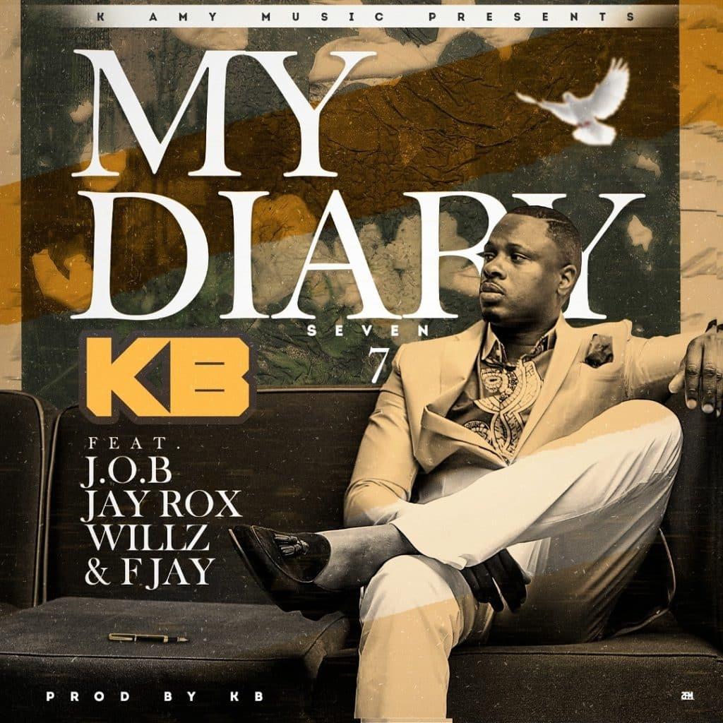 KB Ft. J.O.B, Jay Rox, Willz & F Jay - My Diary 7