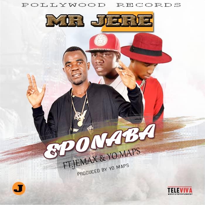 Mr Jere Ft. Jemax Yo Maps Eponaba